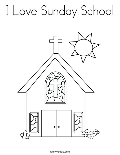 I Love Sunday School Coloring Page - Twisty Noodle