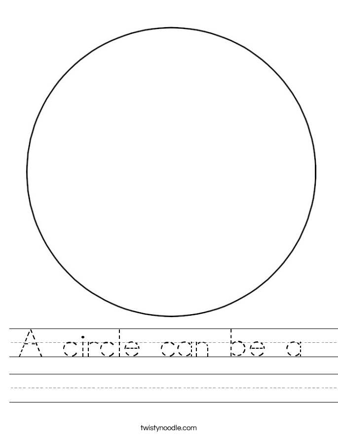 A circle can be a  Worksheet