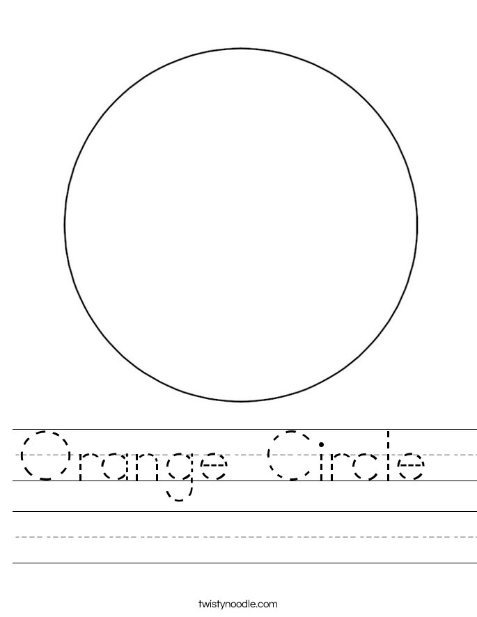 Orange Circle Worksheet Twisty Noodle – Circle Worksheet