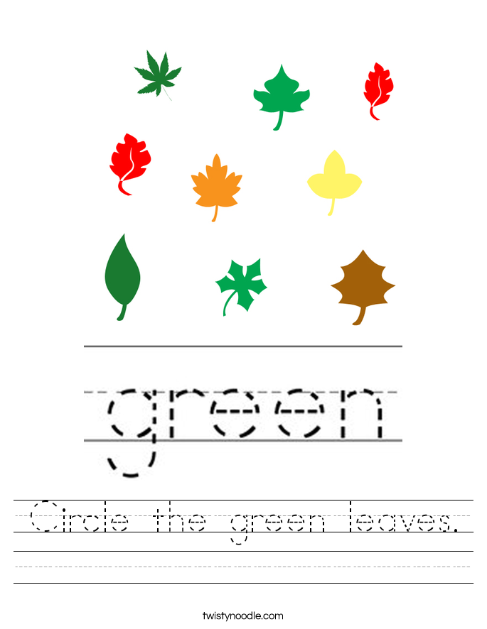 Circle the green leaves. Worksheet