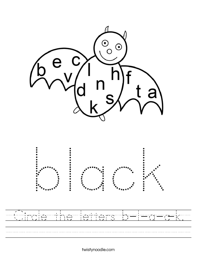 Circle the letters b-l-a-c-k. Worksheet
