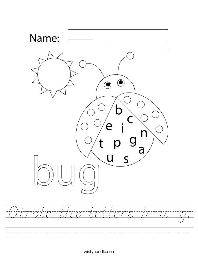 Circle the letters b-u-g. Worksheet