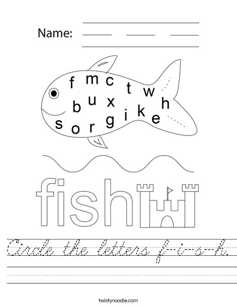 Circle the letters f-i-s-h. Worksheet