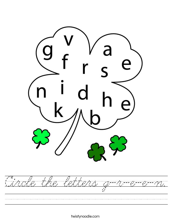 Circle the letters g-r-e-e-n. Worksheet