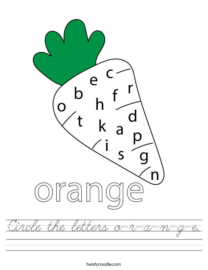 Circle the letters o-r-a-n-g-e. Worksheet