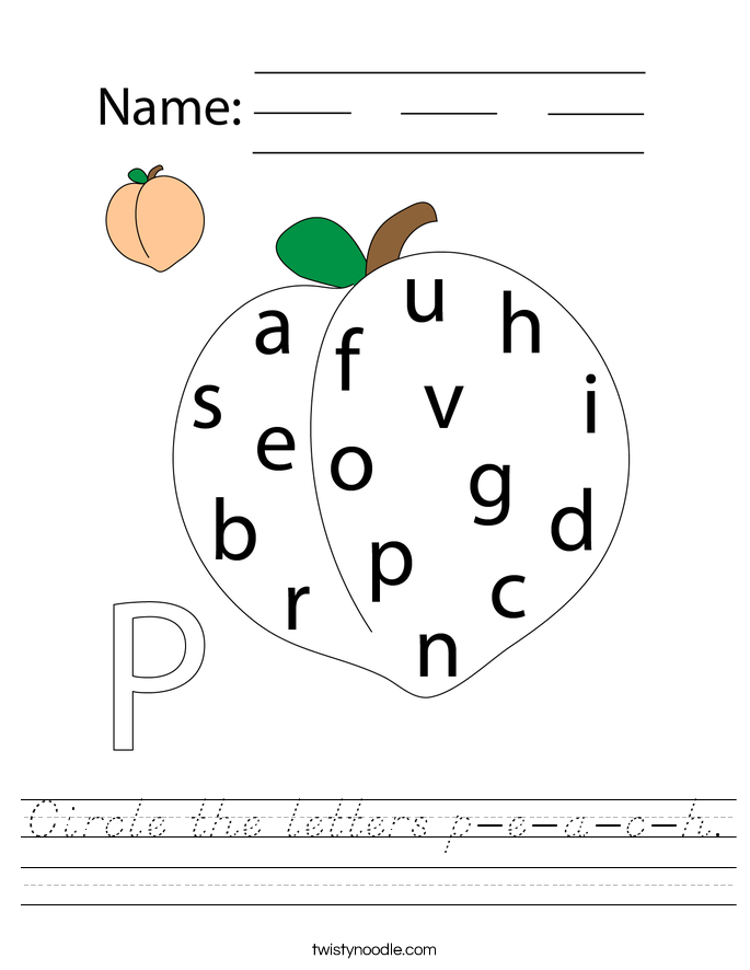 Circle the letters p-e-a-c-h. Worksheet