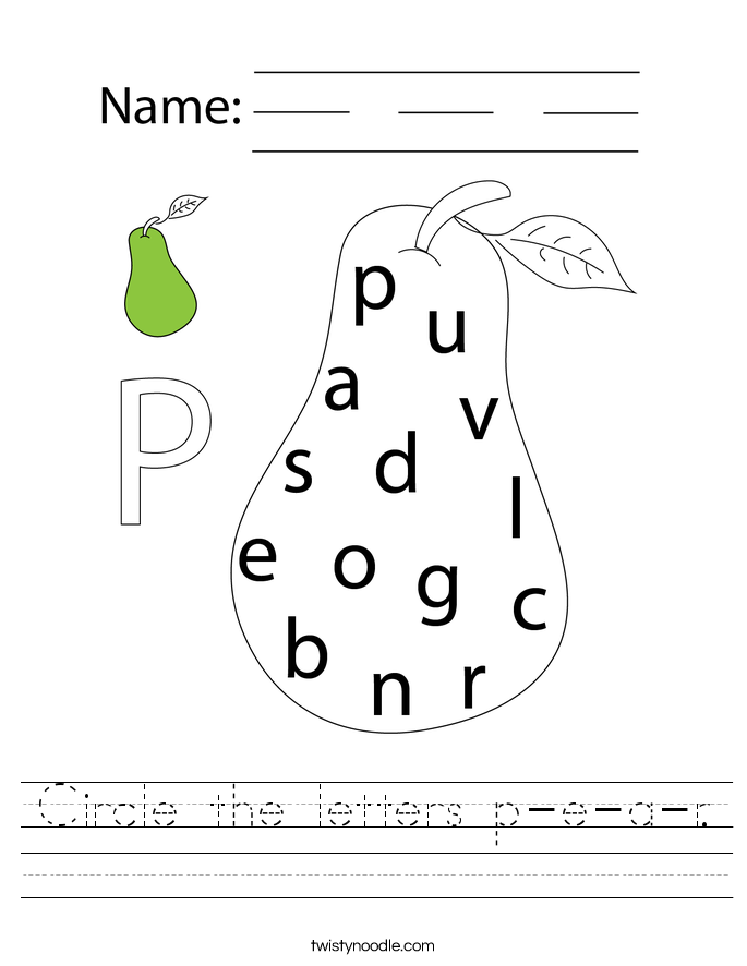 Circle the letters p-e-a-r. Worksheet