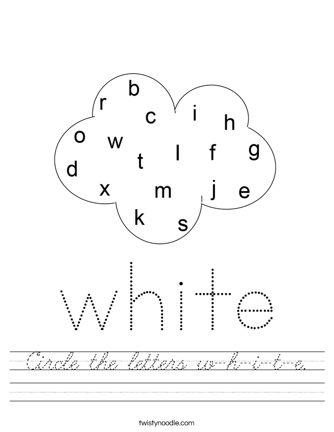 Circle the letters w-h-i-t-e. Worksheet