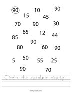Circle the number ninety  Handwriting Sheet