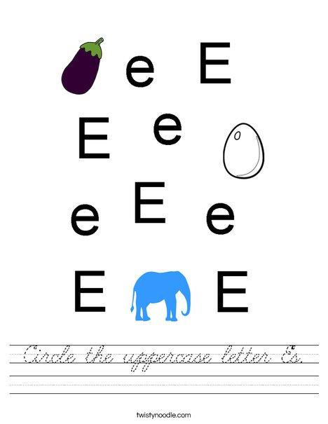 Circle the uppercase letter E. Worksheet