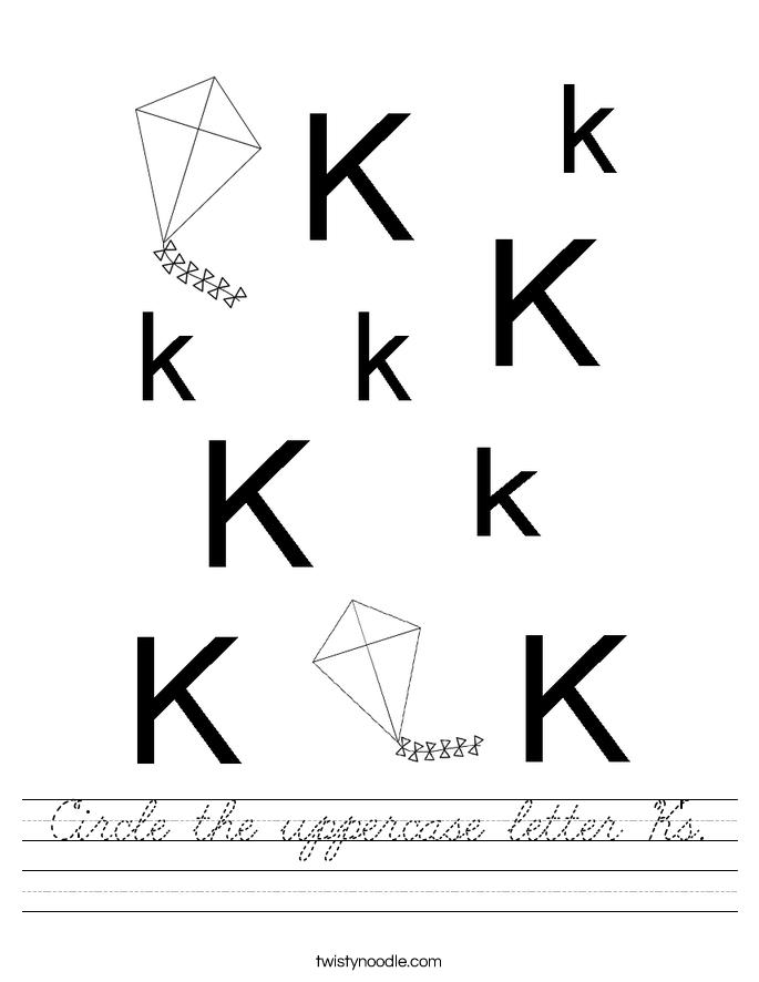Circle the uppercase letter K's. Worksheet