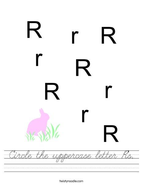 Circle the uppercase letter R's. Worksheet