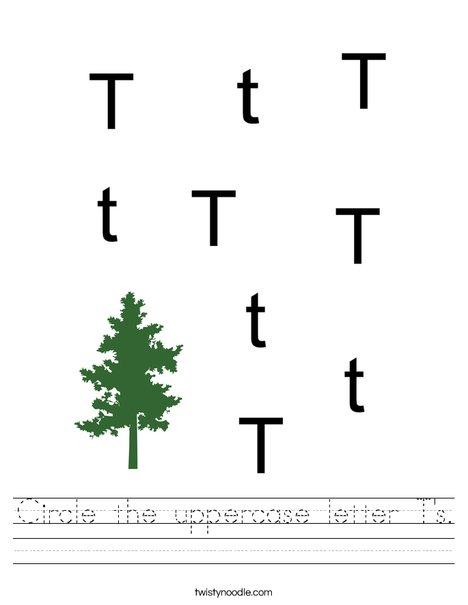 Circle the uppercase letter T's. Worksheet