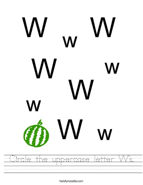 Circle the uppercase letter W's. Worksheet