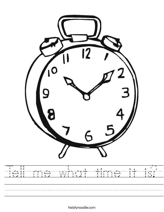 Tell me what time it is? Worksheet