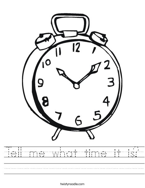Tell Me What Time It Is Worksheet Twisty Noodle