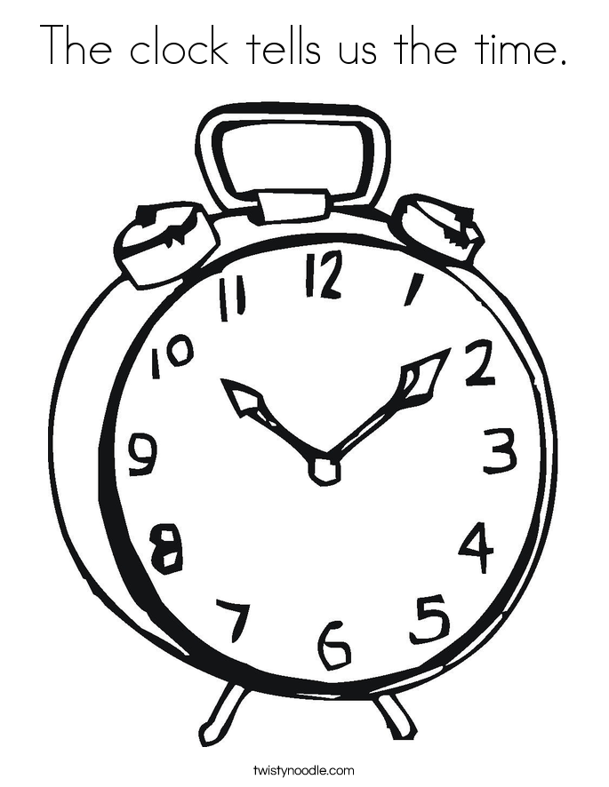 The Clock Tells Us The Time Coloring Page Twisty Noodle Times Coloring Pages