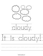 It is cloudy Handwriting Sheet