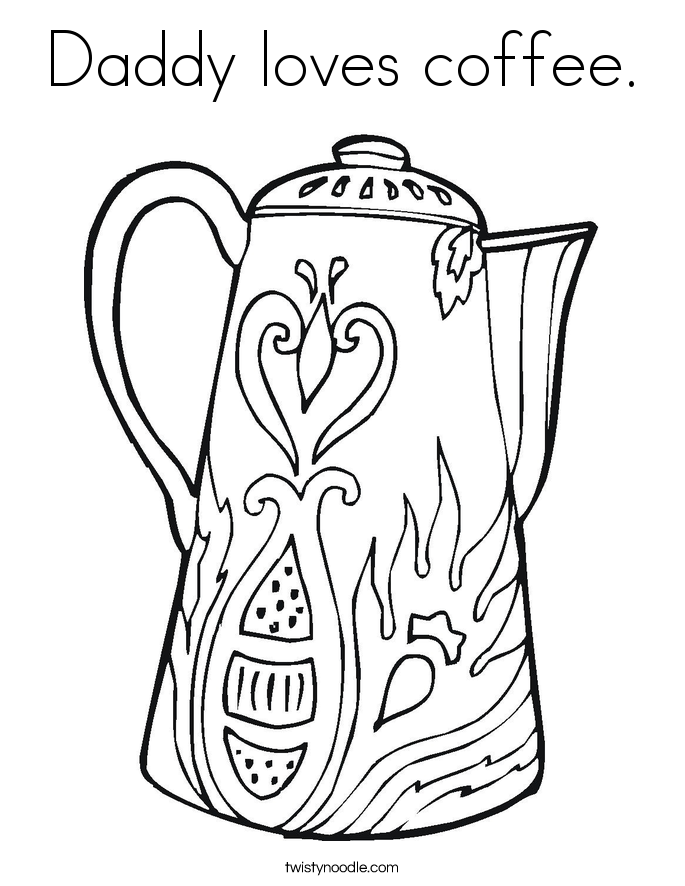 Daddy loves coffee. Coloring Page
