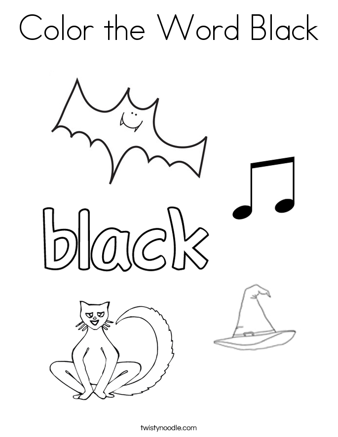 Color The Word Black Coloring Page Twisty Noodle Colors Coloring Pages