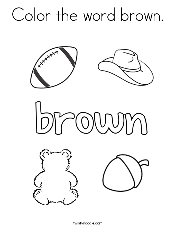 Color the word brown coloring page twisty noodle for Color pink coloring pages