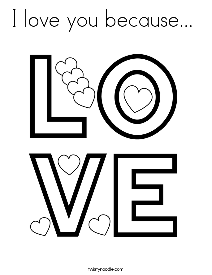 I love you because...  Coloring Page