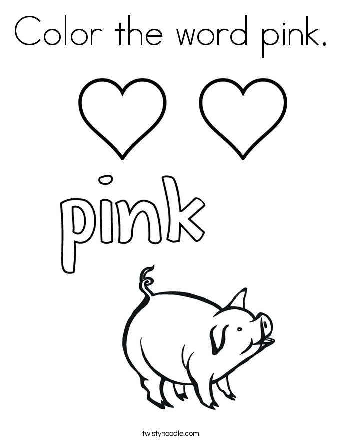 Color the word pink Coloring Page Twisty Noodle