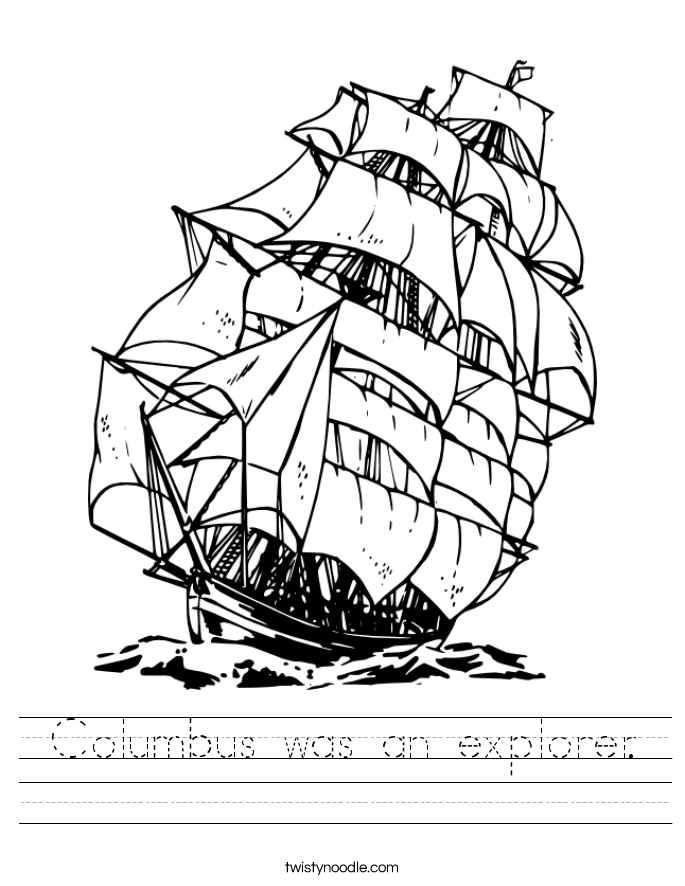 Columbus was an explorer. Worksheet