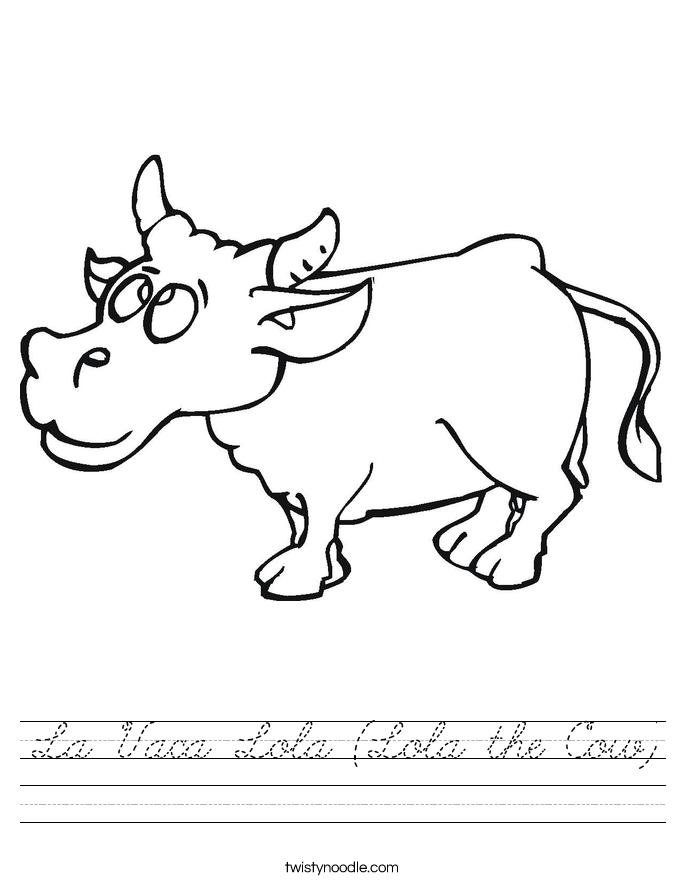 La Vaca Lola (Lola the Cow) Worksheet