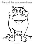 Party til the cows come home Coloring Page