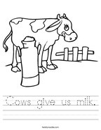 Cows give us milk Handwriting Sheet