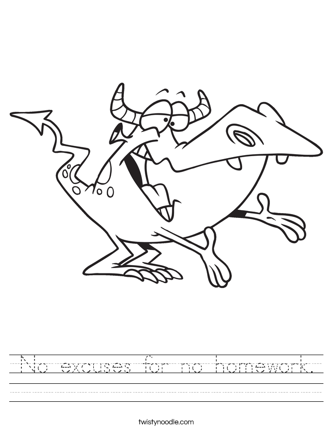 No excuses for no homework. Worksheet