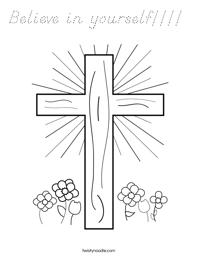 Believe in yourself!!!!  Coloring Page