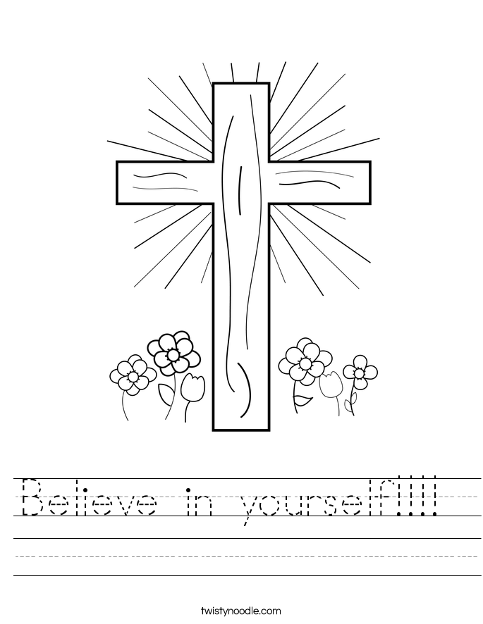 Believe in yourself!!!!  Worksheet