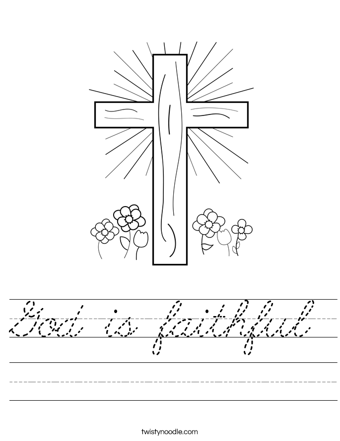 God Is Faithful Worksheet Cursive Twisty Noodle