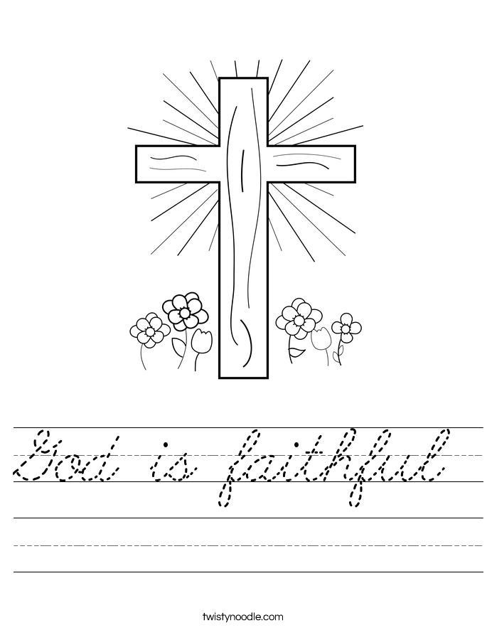 god is faithful worksheet - cursive