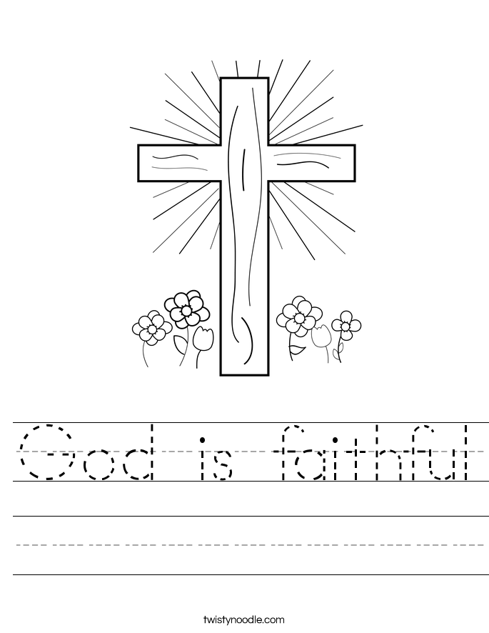 God Is Faithful Worksheet Twisty Noodle