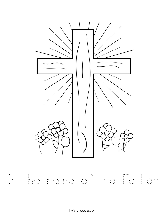 In the name of the Father Worksheet