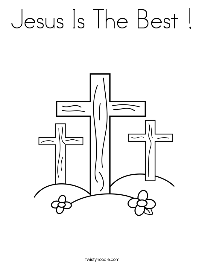 Jesus Is The Best ! Coloring Page
