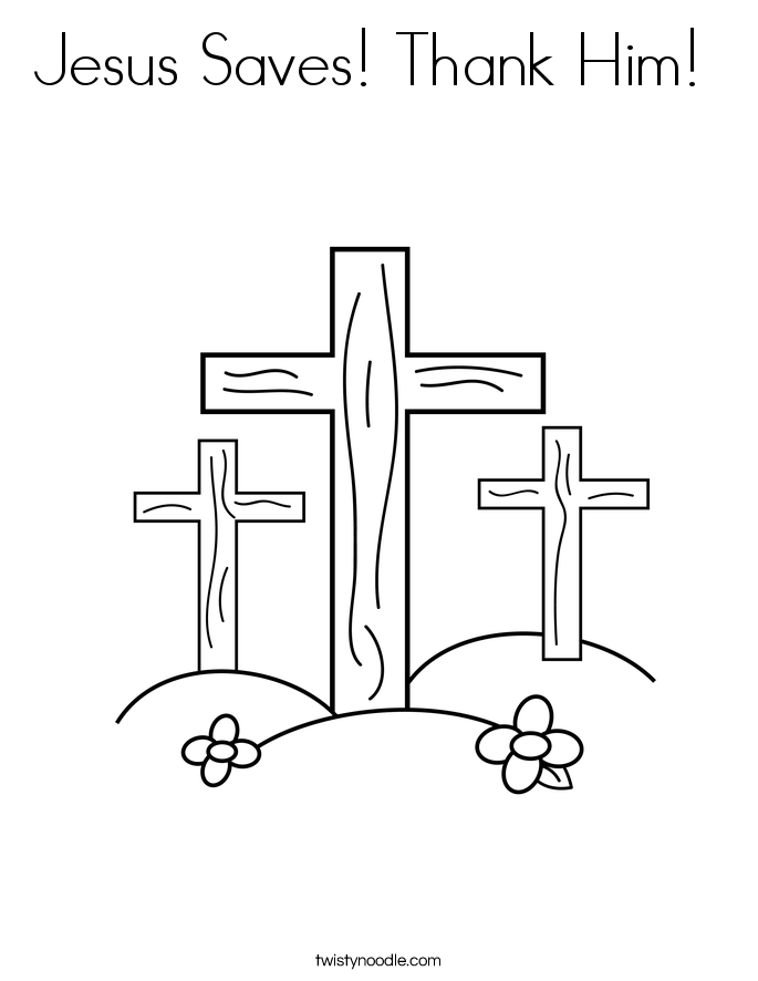 Jesus Saves! Thank Him!  Coloring Page