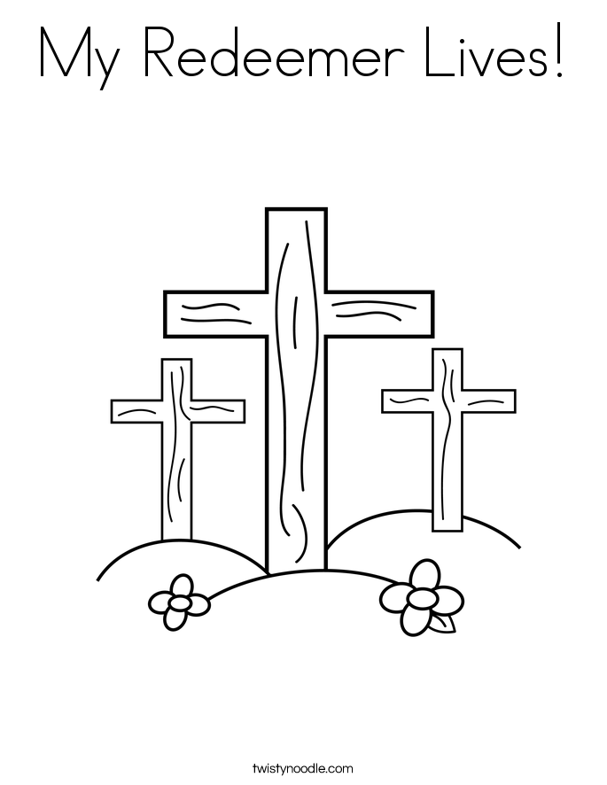My Redeemer Lives! Coloring Page
