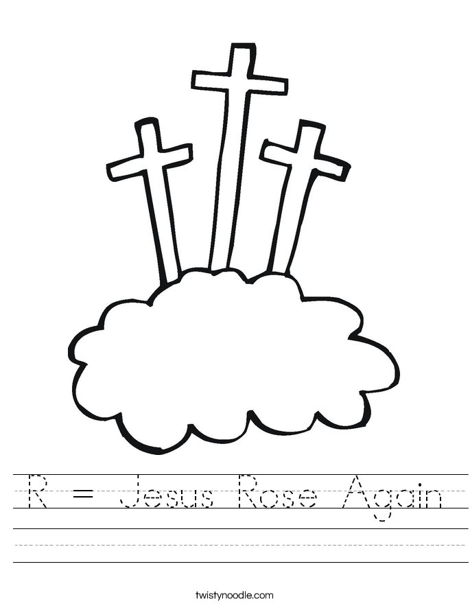 R = Jesus Rose Again Worksheet