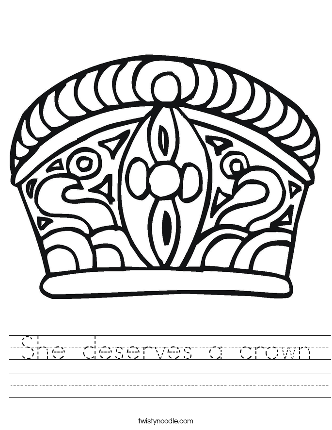 She deserves a crown Worksheet
