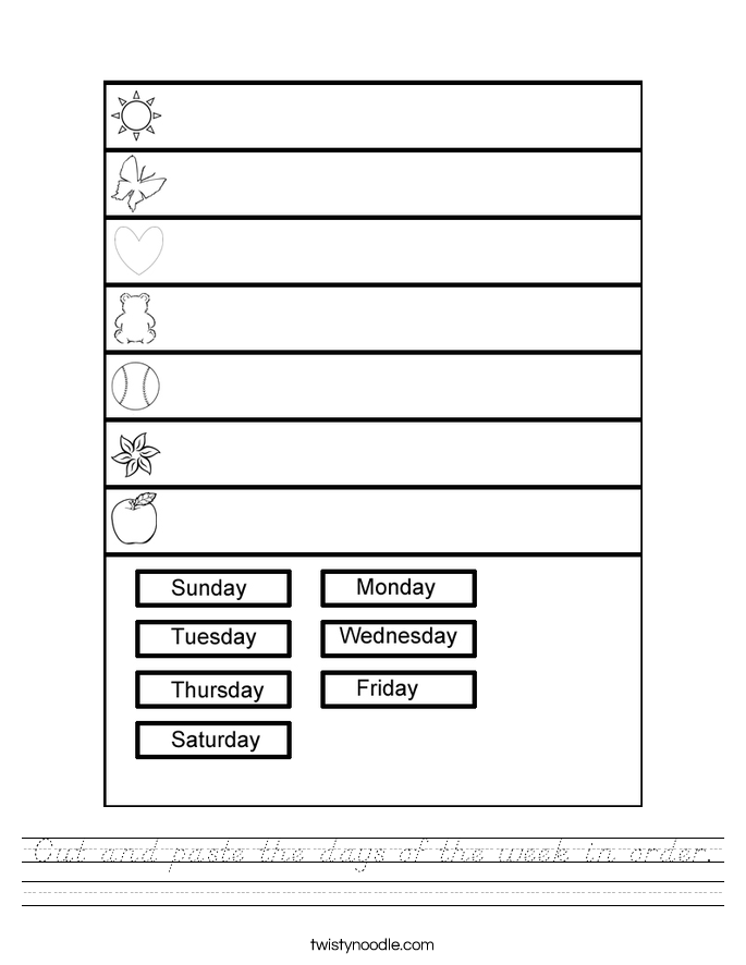 Cut and paste the days of the week in order. Worksheet
