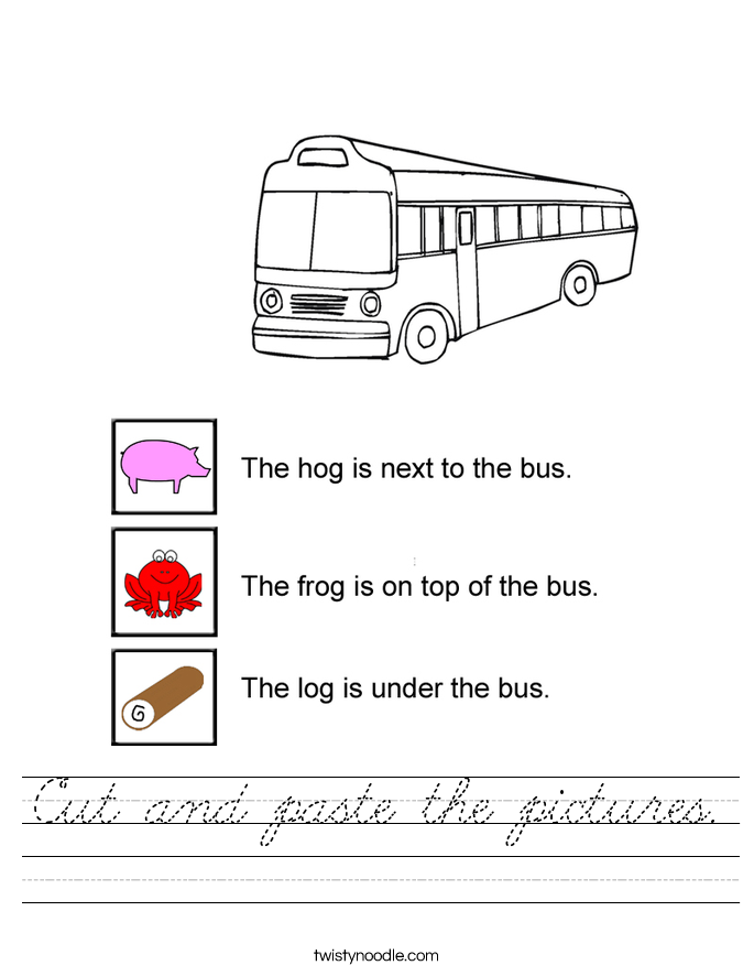 Cut and paste the pictures. Worksheet
