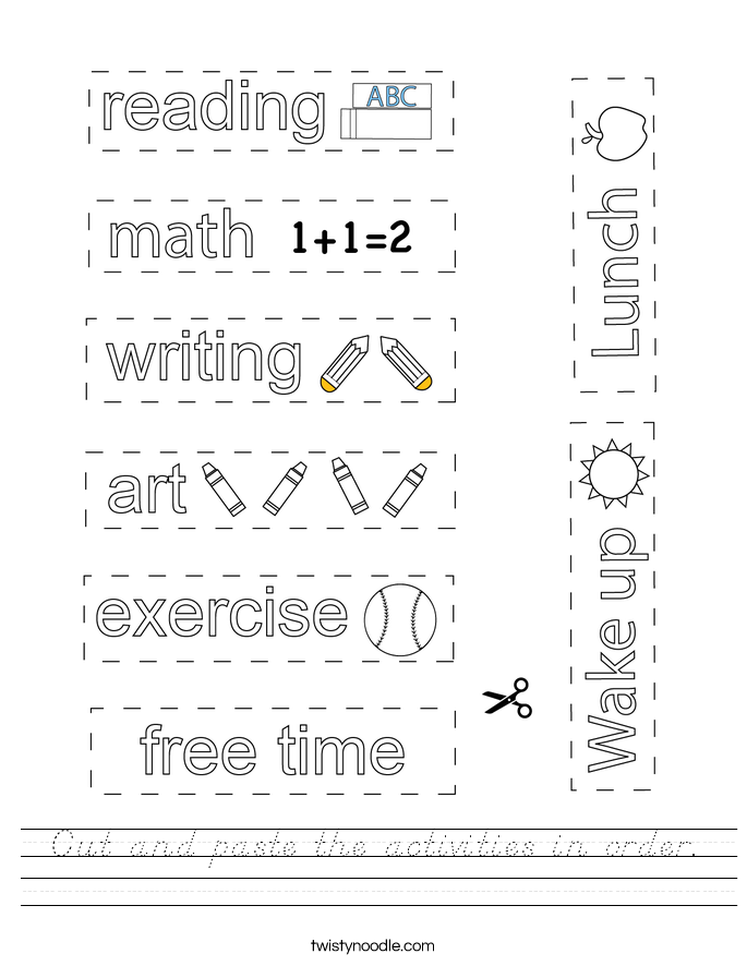 Cut and paste the activities in order. Worksheet