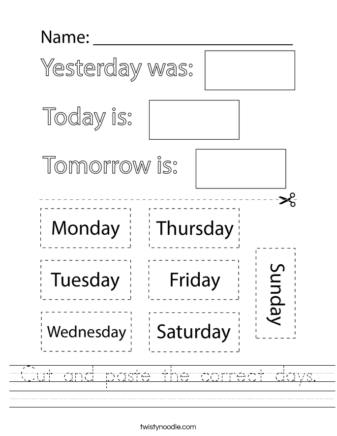 Cut and paste the correct days. Worksheet
