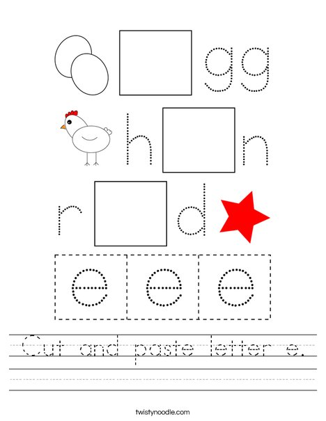 Cut and paste the letter e. Worksheet