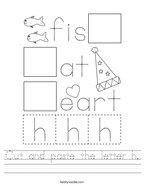 Cut and paste the letter h Handwriting Sheet