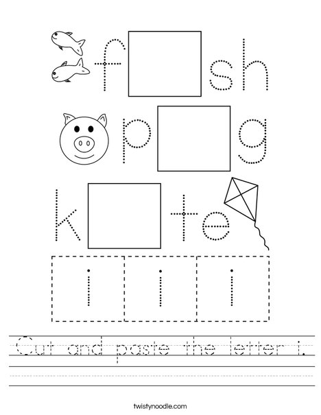 Cut and paste the letter i. Worksheet